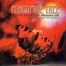 Porcupine Tree Yellow Hedgerow Dreamscape