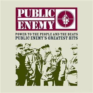 Public Enemy - Power To The People And The Beats - Public Enemy's Greatest Hits