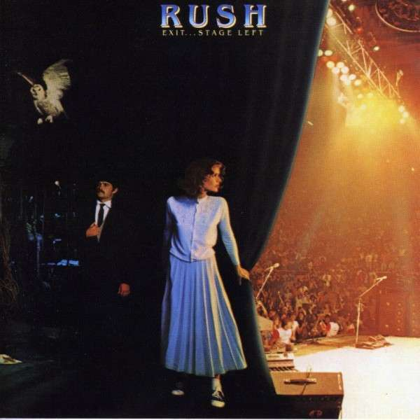 Rush - Exit... Stage Left