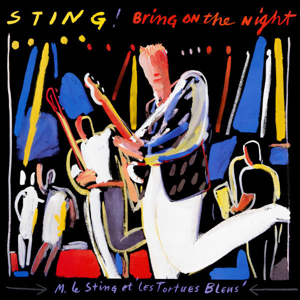 Sting ?– Bring On The Night