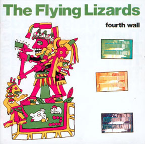 The Flying Lizards - Fourth Wall