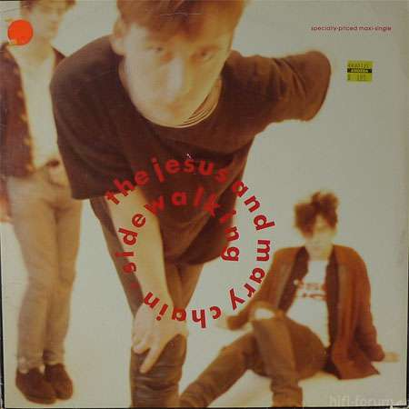 The Jesus And Mary Chain - Sidewalking