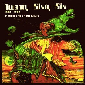 Twenty Sixty Six And Then - Reflections On The Future