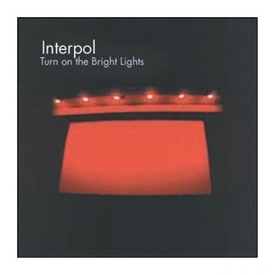 Interpol   Turn On The Bright L