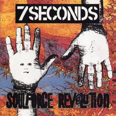7 Seconds - Soulforce Revolution 1989