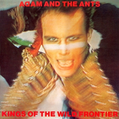 Adam And The Ants - Kings Of The Wild Frontier 1980