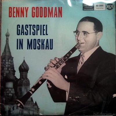Benny Goodman - Gastspiel In Moskau 1962