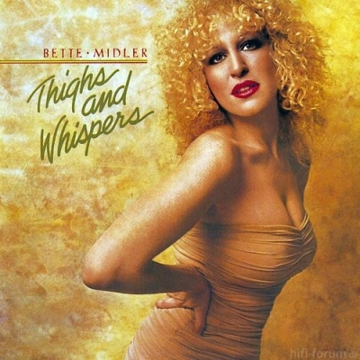 Bette Midler - Thighs And Whispers 1979