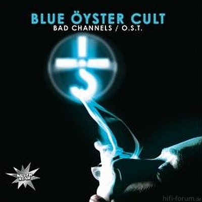 Blue ?yster Cult - Bad Channels OST 2008