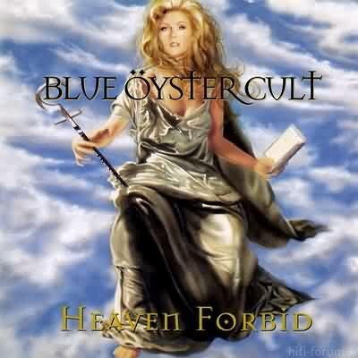 Blue ?yster Cult - Heaven Forbid 1998