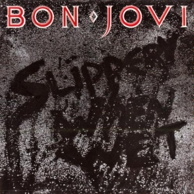 Bon Jovi - Slippery when wet 1986
