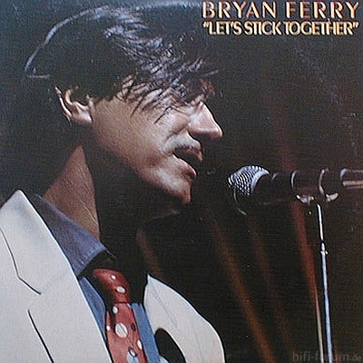 Bryan Ferry - Let's Stick Together 1976