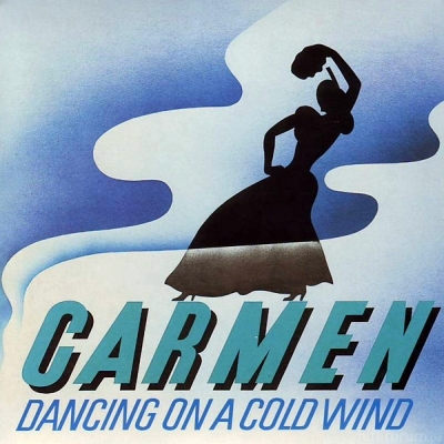 Carmen - Dancing On A Cold Wind 1975