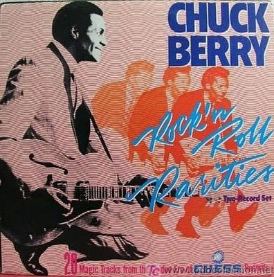 Chuck Berry - Rock 'n Roll Rarities 1986