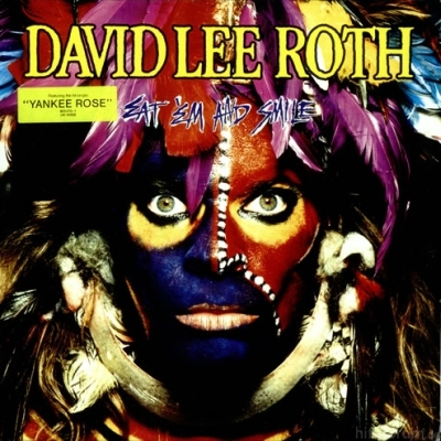 David Lee Roth - Eat 'em And Smile 1986