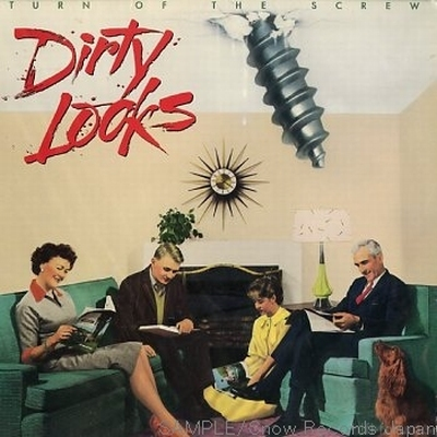 Dirty Looks - Turn Of The Screw 1989