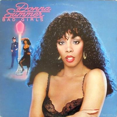 Donna Summer - Bad Girls 1979