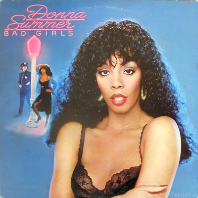 Donna Summer - Bad Girls 1979