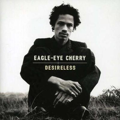 Eagle-Eye Cherry - Desireless 1997