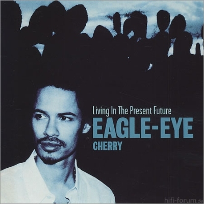 Eagle-Eye Cherry - Living In The Present Future 2000