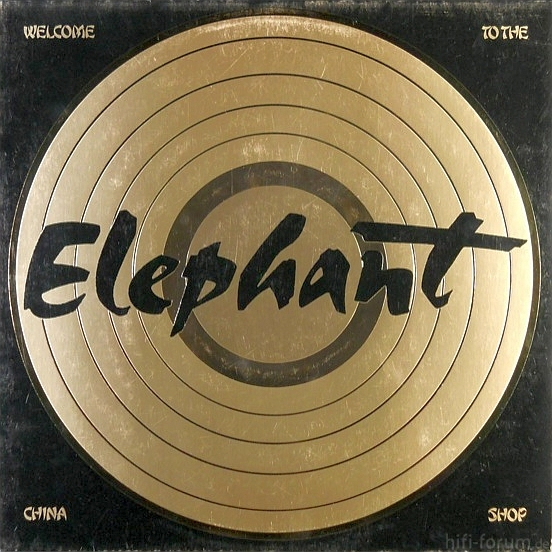 Elephant - Welcome To The China Shop 1981