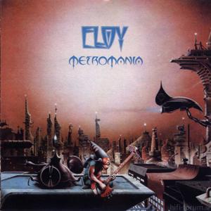 Eloy - Metromania 1984_2005