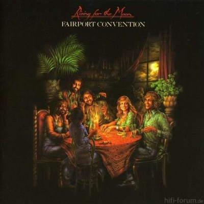 Fairport Convention - Rising For The Moon 1975