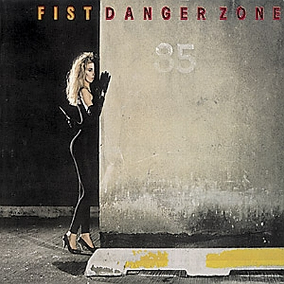 Fist - Danger Zone 1985