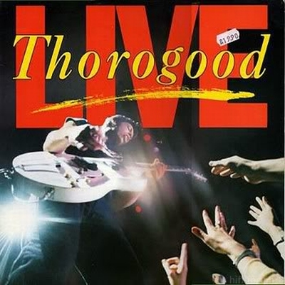 George Thorogood & The Destroyers - Live 1986