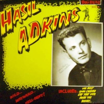Hasil Adkins - He Said 1985
