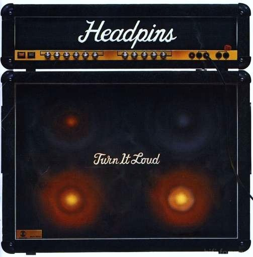 Headpins - Turn It Loud 1982