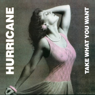 Hurricane - Take What You Want 1985