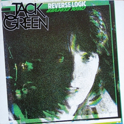 Jack Green - Reverse Logic 1981