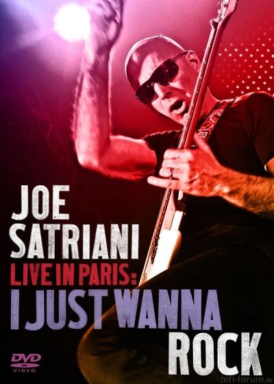 Joe Satriani - Live In Paris, I Just Wanna Rock 2009 DVD