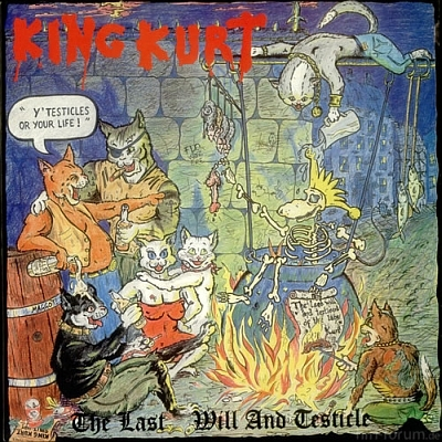 King Kurt - The Last Will And Testicle 1988