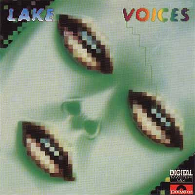 Lake - Voices 1985
