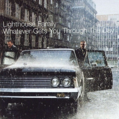 Lighthouse Family - Whatever gets you through the Day 2001