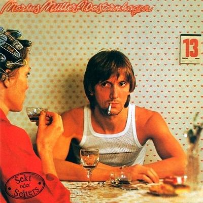 Marius M?ller-Westernhagen - Sekt Oder Selters 1980