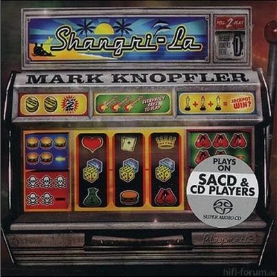 Mark Knopfler - Shangri-La 2004 SACD