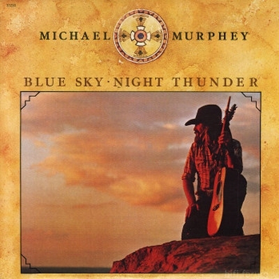 Michael Murphy - Blue Sky - Night Thunder