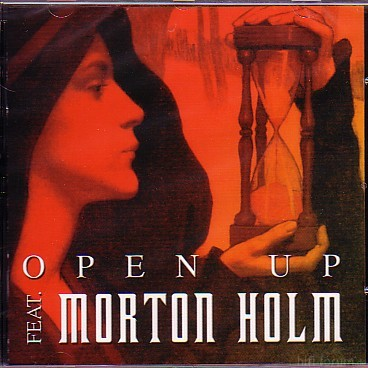 Open Up Feat. Morton Holm 2003