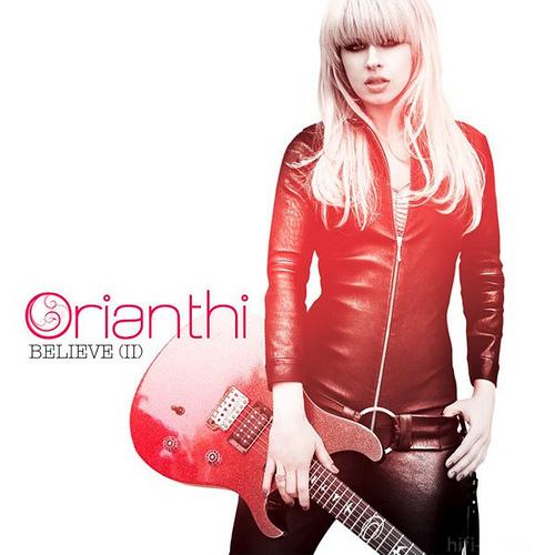 Orianthi - Believe 2010