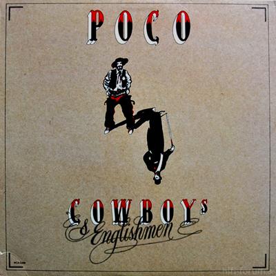 Poco - Cowboys & Englishmen 1982
