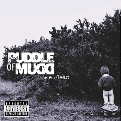 Puddle Of Mudd - Come Clean 2001