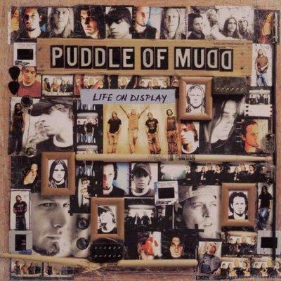 Puddle Of Mudd - Life On Display 2003