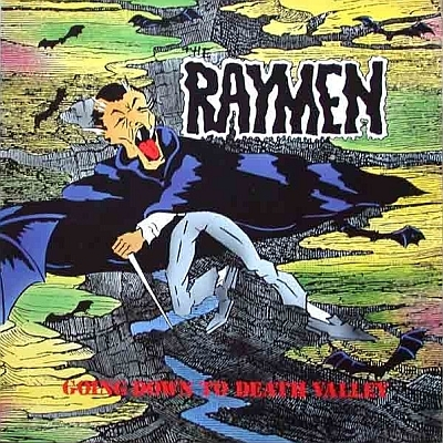 Raymen - Going Down To Death Valley 1985