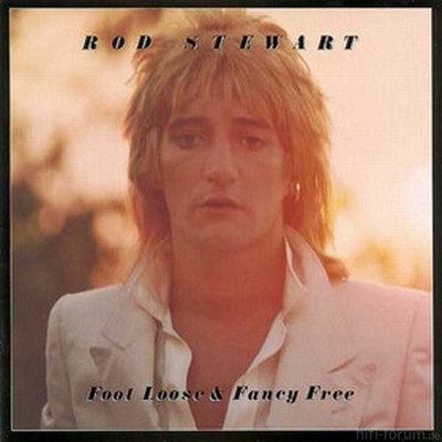 Rod Stewart - Foot Loose & Fancy Free 1977