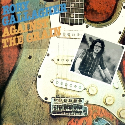 Rory Gallagher - Against The Grain 1975
