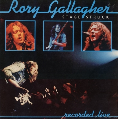 Rory Gallagher - Stage Struck 1980