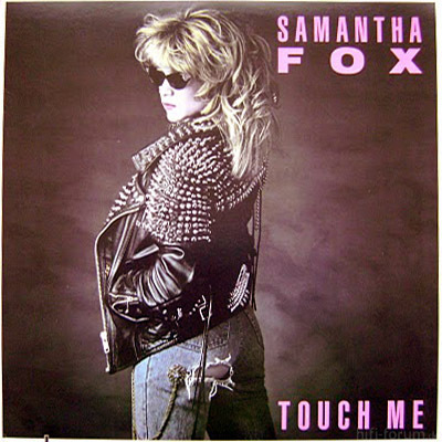 Samantha Fox - Touch Me 1986